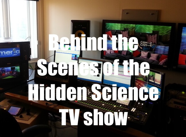 Hidden Science – behind the scenes