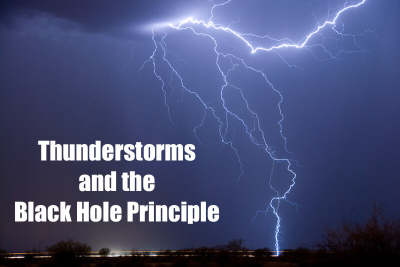 Thunderstorms and the Black Hole Principle