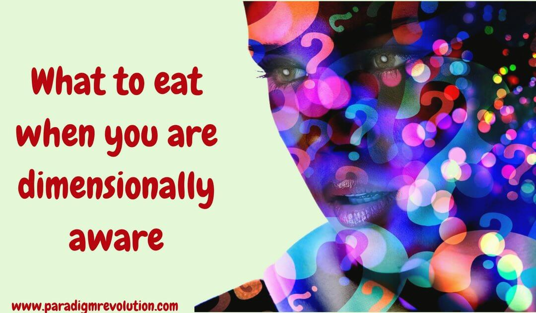 What to eat when you are dimensionally aware